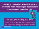 Smoking cessation intervention for smokers with past major depression: a randomized controlled trial