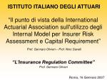 """L'Insurance Regulation Committee"" Prof. Gennaro Olivieri Roma, 16 Gennaio 2007"