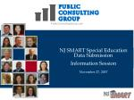 NJ SMART Special Education Data Submission Information Session November 27, 2007