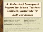 A Professional Development Program for Science Teachers: Classroom Connectivity for Math and Science