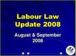 Labour Law Update 2008
