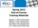 Spring 2012 End-of-Course Training Materials