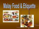 Malay Food & Etiquette