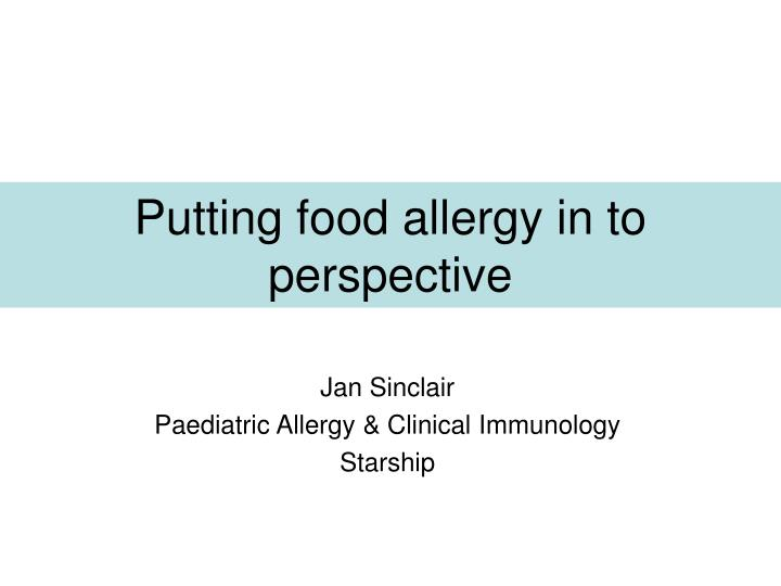 putting food allergy in to perspective n.