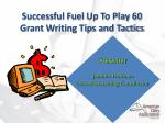 Successful Fuel  Up To Play 60 Grant Writing Tips and Tactics