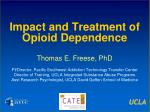 Impact and Treatment of Opioid Dependence
