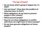 """The Age of Stupid"""