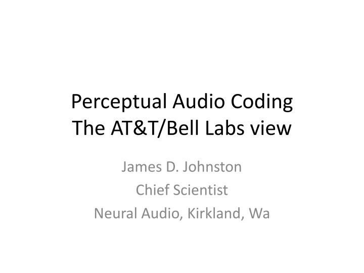 perceptual audio coding the at t bell labs view n.