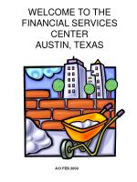 WELCOME TO THE FINANCIAL SERVICES CENTER AUSTIN, TEXAS