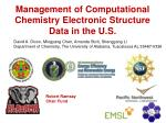 Management of Computational Chemistry Electronic Structure Data in the U.S.