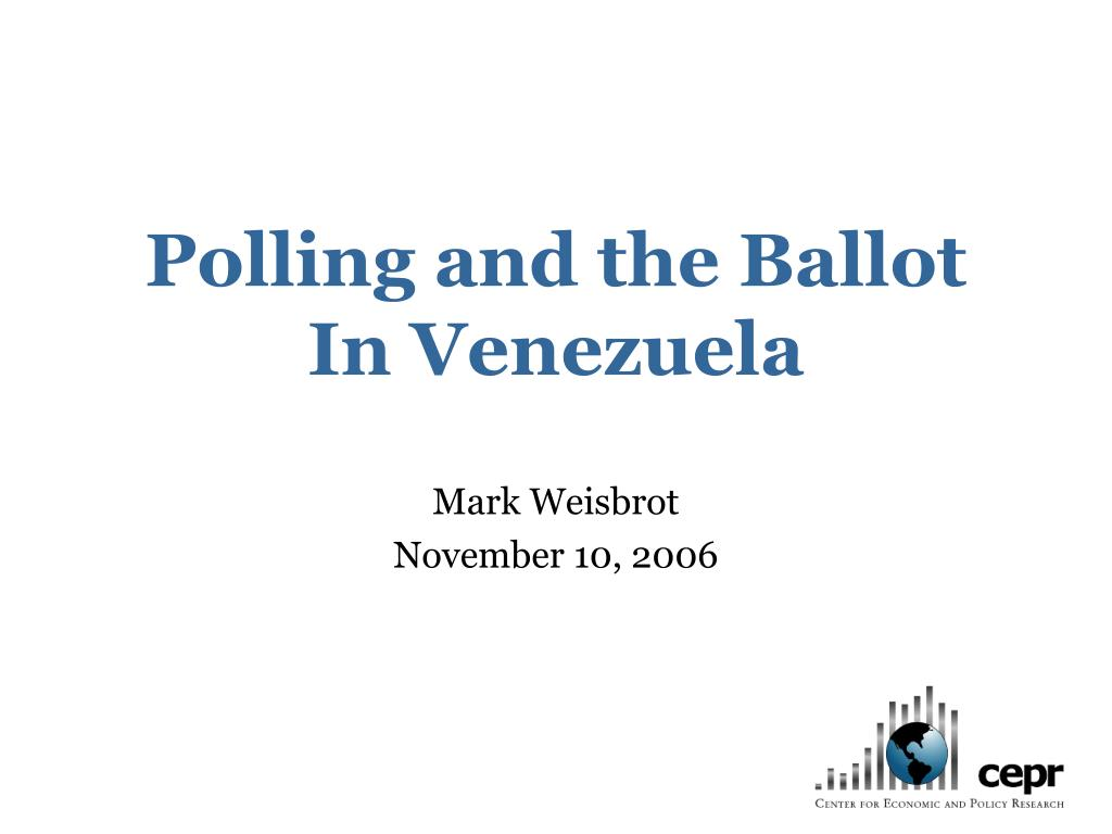 polling and the ballot in venezuela l.