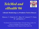 TeleMed and eHealth'06