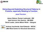 Extracting and Exploiting Structural Patterns in Proteins, especially Relating to Function