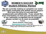 WOMEN'S SOCCER Student-Athletes Wanted