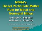MSHA's  Diesel Particulate Matter Rule for Metal and Nonmetal Mines