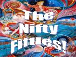 The Nifty Fifties!