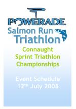 Connaught Sprint Triathlon Championships Event Schedule 12 th  July 2008