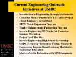 Current Engineering Outreach Initiatives at UMBC