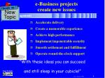 e-Business projects create new issues
