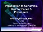 Introduction to Genomics, Bioinformatics & Proteomics