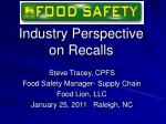 Industry Perspective on Recalls
