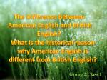 The Difference Between American English and British English?