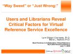 Users and Librarians Reveal Critical Factors for Virtual Reference Service Excellence